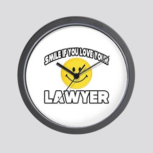"""""""Smile...Love Your Lawyer"""" Wall Clock"""