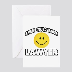 """""""Smile...Love Your Lawyer"""" Greeting Card"""