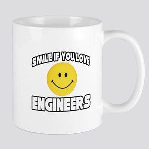 """Smile...Love Engineers"" Mug"