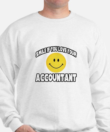 """Smile: Love Your Accountant"" Sweatshirt"