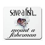Save a Fish Mousepad