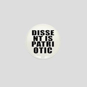 DISSENT IS PATRIOTIC Message Mini Button