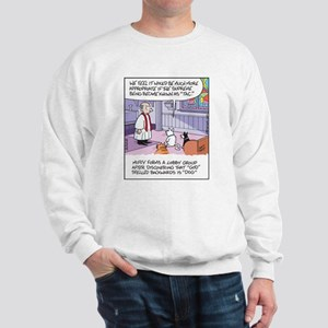Cats, Dogs, and God Sweatshirt