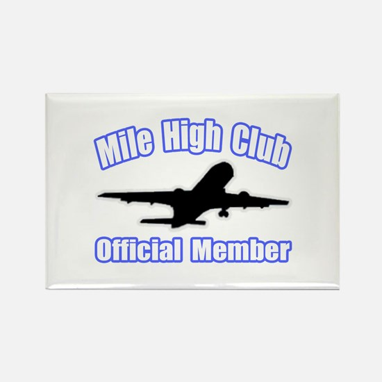 """""""Mile High Club"""" Rectangle Magnet"""