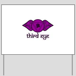 Third Eye Yard Sign