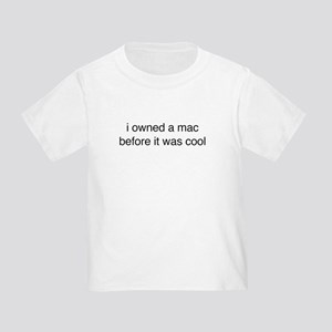 i owned a mac Toddler T-Shirt