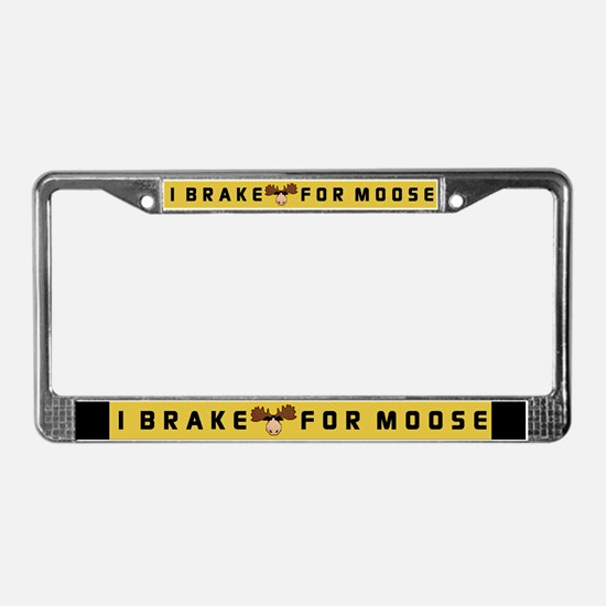 I Brake for MOOSE License Plate Frame