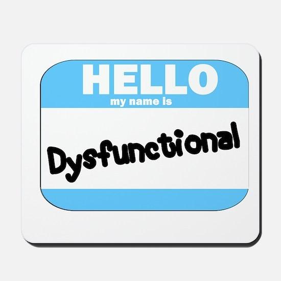 Dysfunctional Name Tag Mousepad