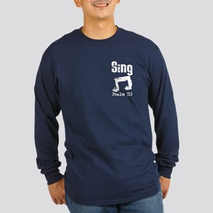 Sing Psalm 33:3 Long Sleeve Dark T-Shirt
