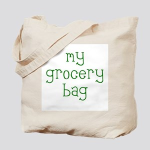 My Grocery Bag Tote Bag