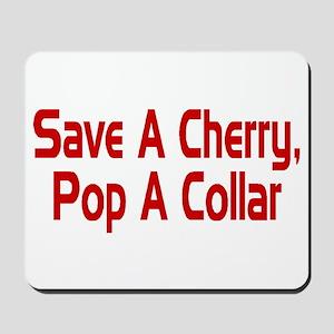 Save A Cherry Mousepad