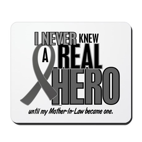Never Knew A Hero 2 Grey (Mother-In-Law) Mousepad