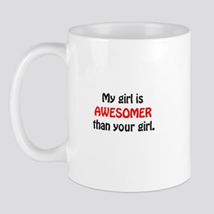 My Girl is awesomer than your Mug