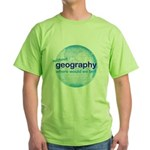 without geography Green T-Shirt