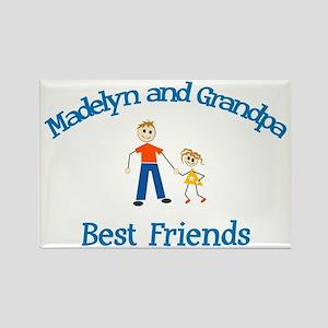 Madelyn & Grandpa - Best Frie Rectangle Magnet
