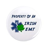 "Irish EMT Property 3.5"" Button (100 pack)"