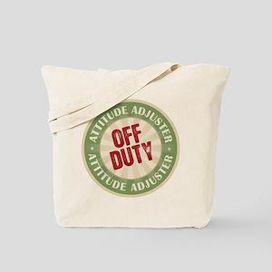 Off Duty Attitude Adjuster Tote Bag