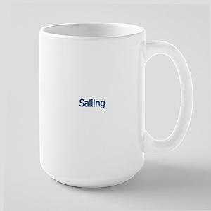 Sailing (text) Large Mug