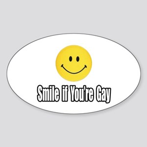 """Smile If You're Gay"" Oval Sticker"