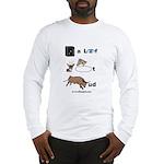 safe a life funartz Long Sleeve T-Shirt
