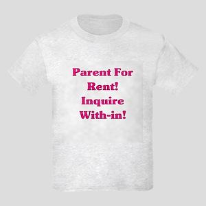 Parents For Rent Kids Light T-Shirt