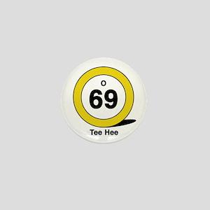 Oh Sixty Nine Mini Button