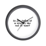 City at the End of Time Wall Clock