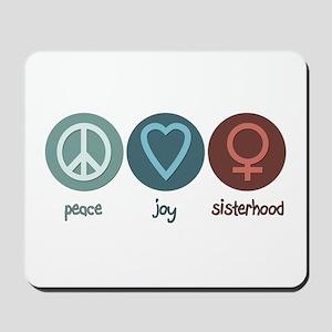 Peace Joy Sisterhood Mousepad