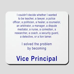 Vice Principal Mousepad