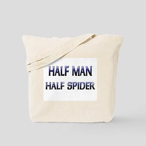 Half Man Half Spider Tote Bag