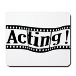 Graduating Actor Mousepad