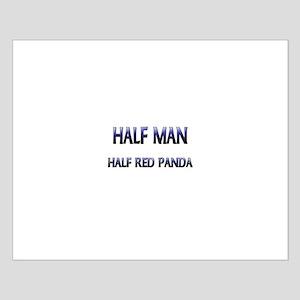 Half Man Half Red Panda Small Poster