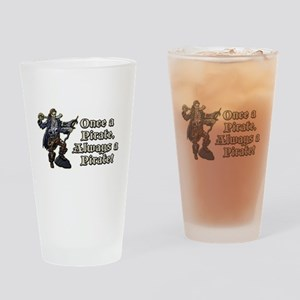 Once a Pirate Drinking Glass