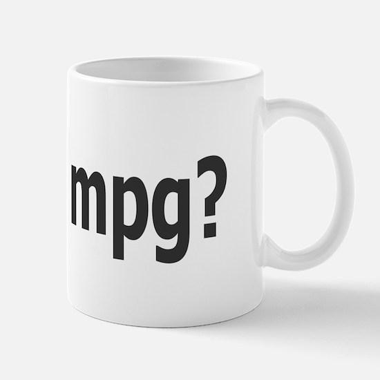 Got 50 mpg? Mug