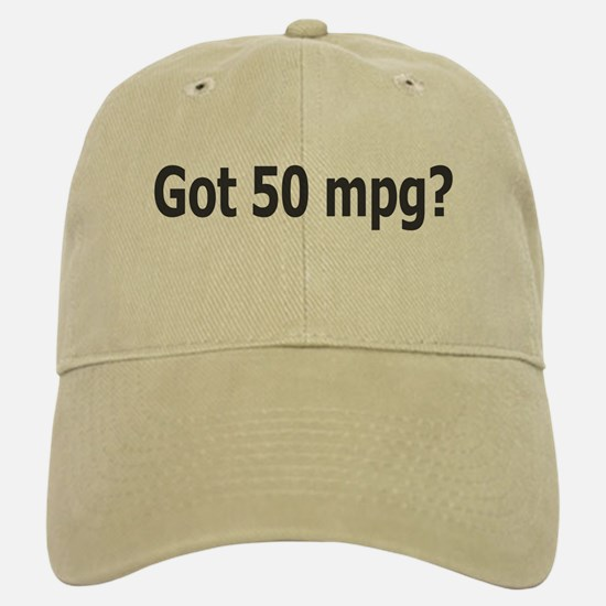 Got 50 mpg? Baseball Baseball Cap