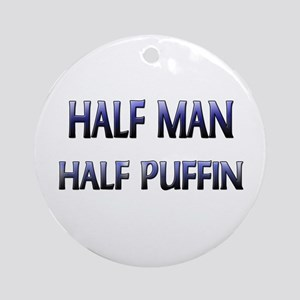 Half Man Half Puffin Ornament (Round)