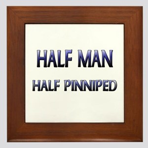 Half Man Half Pinniped Framed Tile