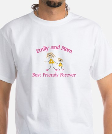 Emily and Mom - Best Friends White T-Shirt