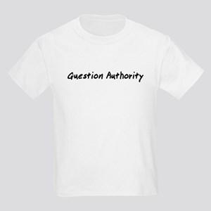 Question Authority Kids Light T-Shirt