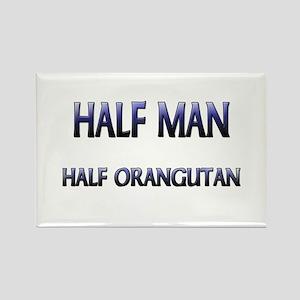 Half Man Half Orangutan Rectangle Magnet
