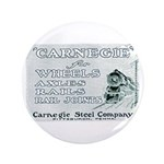 "Carnegie Steel 1890 3.5"" Button"