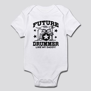 Future Drummer Like My Daddy Infant Bodysuit
