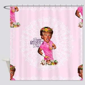 happy mothers day trump Shower Curtain