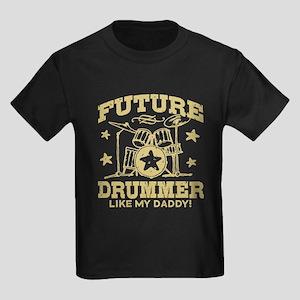 Future Drummer Like My Daddy Kids Dark T-Shirt