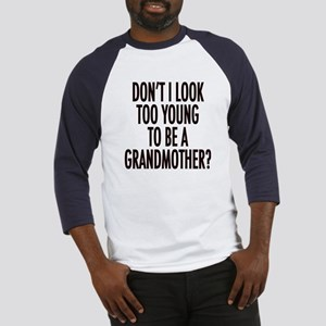 Too young to be a grandmother Baseball Jersey