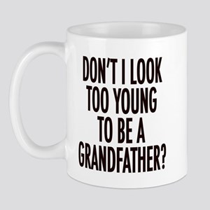 Too young to be a grandfather Mug