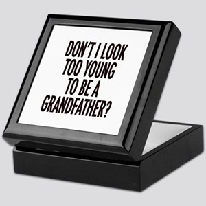 Too young to be a grandfather Keepsake Box