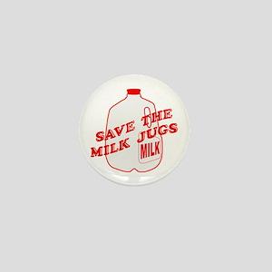 Save The Milk Jugs Mini Button