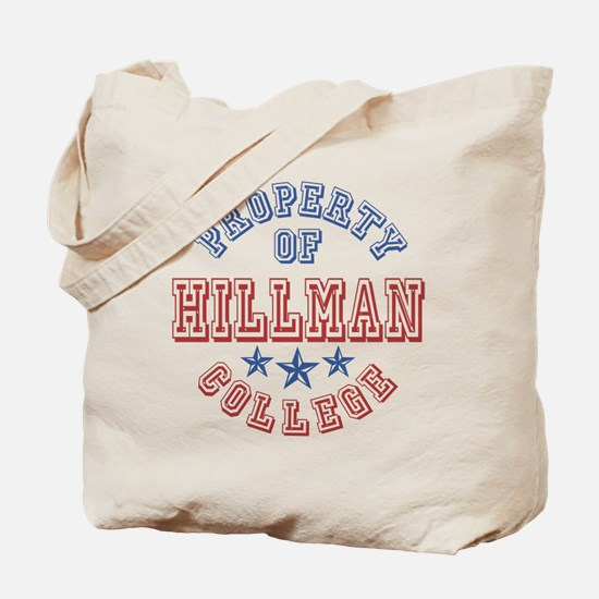 Hillman College Property Of Tote Bag