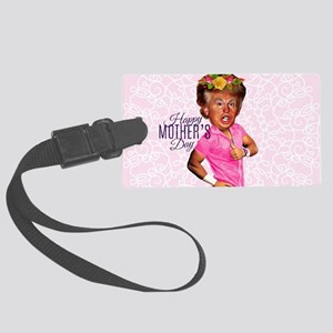 happy mothers day trump Large Luggage Tag